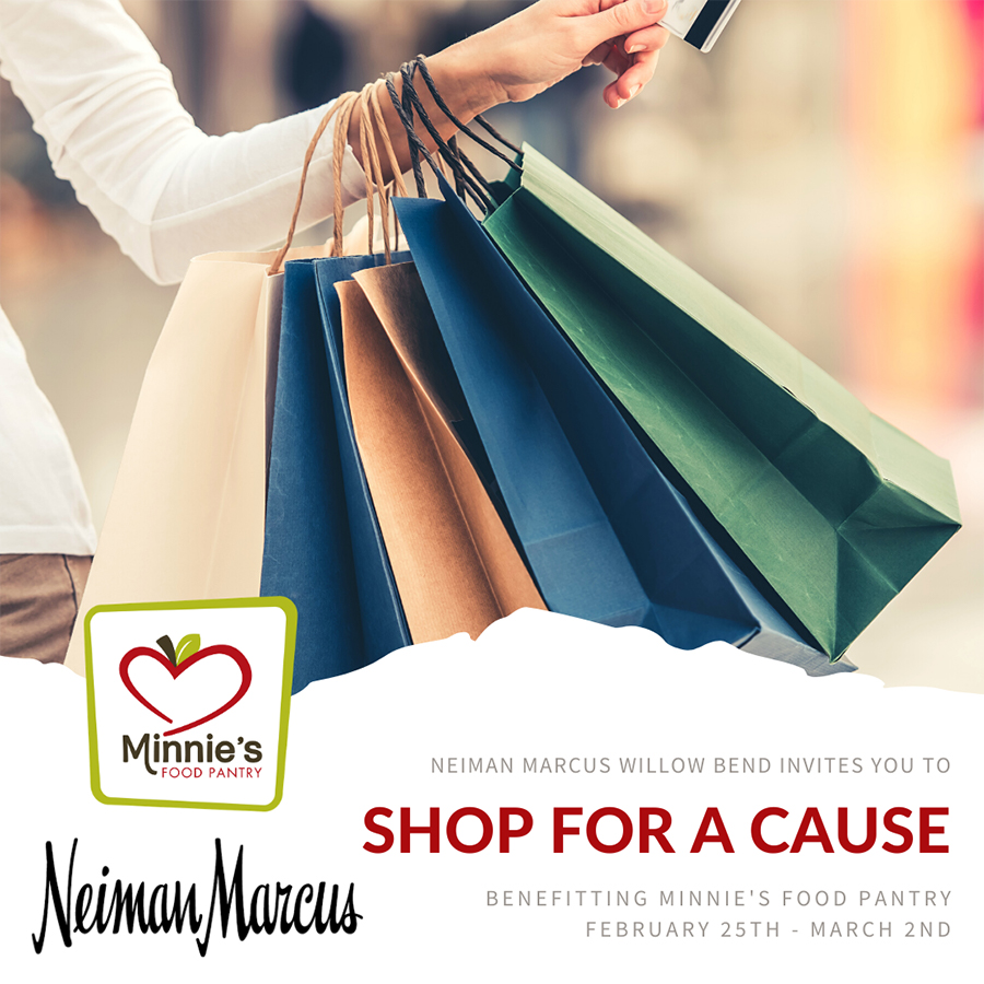 neiman marcus willow bend invites you to shop for Minnie's Food Pantry