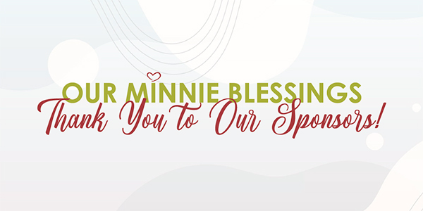 Our Minnie Blessings Thank You to Our Sponsors